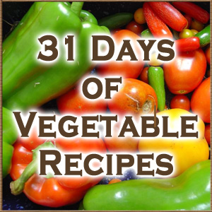 31 Days of Vegetable Recipes