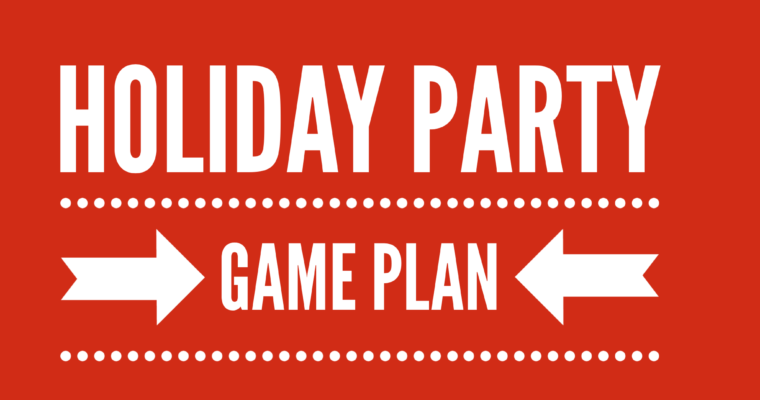Holiday Party Game Plan