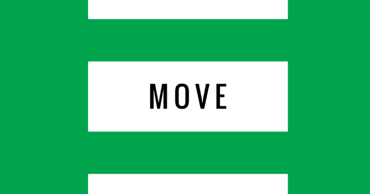Quiet/Move/Eat