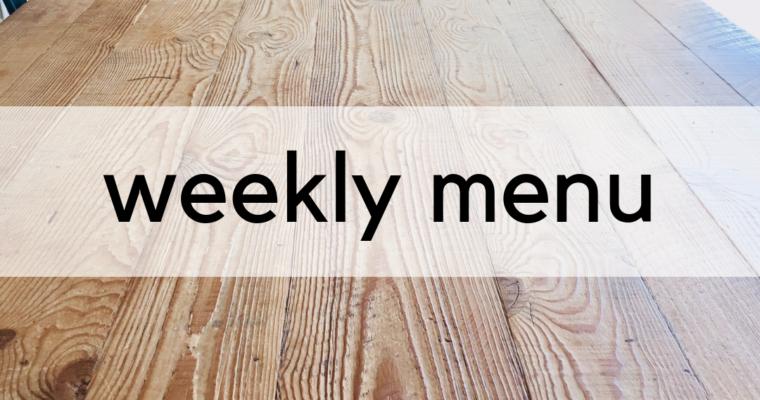 Weekly Menu: 9/16/2019